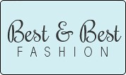 BEST & BEST FASHION