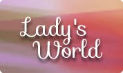 Lady's World