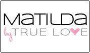 Matilda by True Love