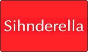 Sihnderella